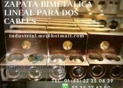 Zapata bimetalica lineal