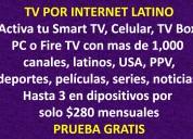 Tv x internet con peliculas, series, deportes