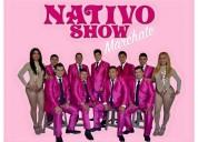 Nativo show (de miguel lagunes)