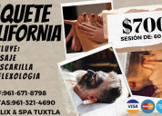 Paquete california spa galix tuxtla