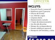 Oficina amueblda con servicios officeya
