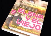 Elena y el viejo - un libro para enamorarte